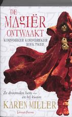De magier ontwaakt - Karen Miller (ISBN 9789024527793)