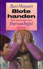 Blote handen - Bart Moeyaert (ISBN 9789021475370)