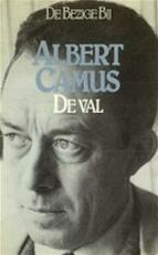 De val - Albert Camus (ISBN 9789023430193)