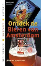 Ontdek de bieren van Amsterdam - Pim van Schaik, Kees Volkers (ISBN 9789076092164)