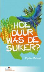 Hoe duur was de suiker? - Cynthia McLeod (ISBN 9789086962037)