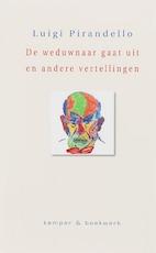 De weduwnaar gaat uit en andere vertellingen - L. Pirandello (ISBN 9789076542287)