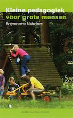 Kleine pedagogiek voor grote mensen - S. Goorhuis-Brouwer (ISBN 9789066658943)