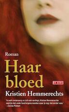 Haar bloed - Kristien Hemmerechts (ISBN 9789044526400)