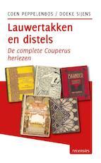 Lauwertakken en distels - Coen Peppelenbos, Doeke Sijens (ISBN 9789491065750)