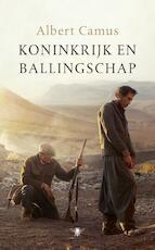 Koninkrijk en ballingschap - Albert Camus (ISBN 9789023491507)