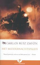 Het middernachtspaleis - Carlos Ruiz Zafón (ISBN 9789056725273)