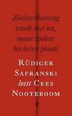 Zielsverhuizing vindt niet na, maar tijdens het leven plaats - Cees Nooteboom (ISBN 9789023489207)
