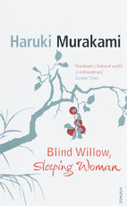 Blind Willow, Sleeping Woman - Haruki Murakami (ISBN 9780099512820)