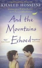 And the Mountains Echoed - Khaled Hosseini (ISBN 9781408850053)