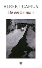 De eerste man - Albert Camus (ISBN 9789023414810)