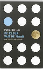 De kleur van de maan - Paola Bressan (ISBN 9789026323768)