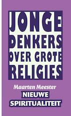 Nieuwe spiritualiteit - Maarten Meester (ISBN 9789025970482)