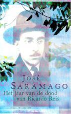 Het jaar van de dood van Ricardo Reis - José Saramago (ISBN 9789460926587)