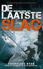 De laatste slag - Cornelius Ryan (ISBN 9789089752697)