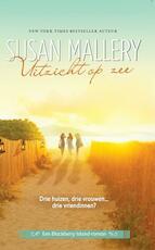 Uitzicht op zee - Susan Mallery (ISBN 9789034754585)