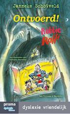 Ontvoerd ! - Janneke Schotveld (ISBN 9789000334025)