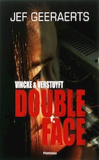 Vincke & Verstuyft / Double-face - Jef Geeraerts