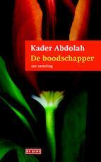 De boodschapper - Kader Abdolah