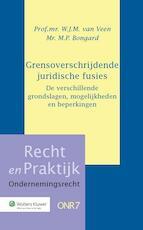 Grensoverschrijdende juridische fusies - W.J.M. van Veen (ISBN 9789013128222)