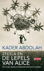 Zeesla en de lepels van Alice - Kader Abdolah