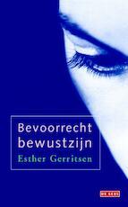 Bevoorrecht bewustzijn - Esther Gerritsen (ISBN 9789044527469)