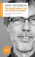 Een geschiedenis van het moderne België - Marc Reynebeau (ISBN 9789020935394)