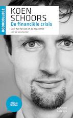 De financiële crisis - Koen Schoors (ISBN 9789020935509)