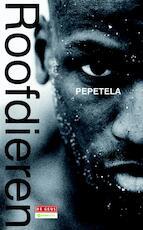 Roofdieren - Pepetela (ISBN 9789044532432)