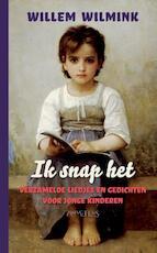 Ik snap het - Willem Wilmink (ISBN 9789044626384)