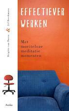 Effectiever werken - Brigitte van de Baren, Jef Broeckmans (ISBN 9789056703165)