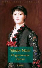 De gravin van Parma - Sandor Marai (ISBN 9789028423633)