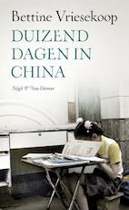 Duizend dagen in China - Bettine Vriesekoop (ISBN 9789038893983)