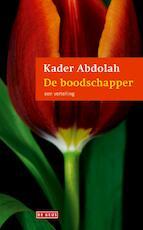 De boodschapper - Kader Abdolah (ISBN 9789044518719)