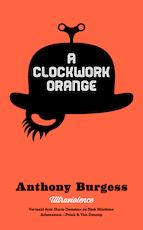 A clockwork orange - Anthony Burgess (ISBN 9789025369613)
