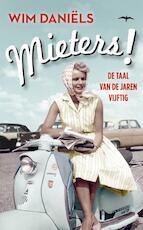 Mieters! - Wim Daniëls (ISBN 9789400403154)