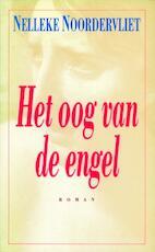 Het oog van de engel - Nelleke Noordervliet
