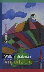Vrij uitzicht - Willem Brakman (ISBN 9789021444116)