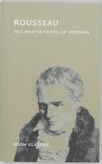 Het maatschappelijk verdrag - Jean-Jacques Rousseau (ISBN 9789461273222)