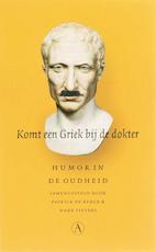 Komt een Griek bij de dokter (ISBN 9789025364403)