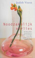 Noodzakelijk verlies - judith Viorst (ISBN 9789026324550)