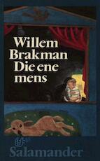 Die ene mens - Willem Brakman (ISBN 9789021443751)
