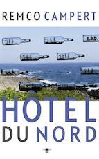 Hotel du Nord - Remco Campert