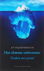 Het slimme onbewuste - AP Dijksterhuis (ISBN 9789035129689)