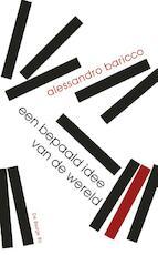 Een bepaald idee van de wereld - Alessandro Baricco (ISBN 9789023487531)