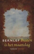 Buiten is het maandag - J. Bernlef