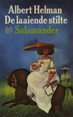 De laaiende stilte - Albert Helman (ISBN 9789021444710)