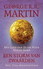 Een storm van zwaarden / B Bloed en goud - George R.R. Martin (ISBN 9789024558162)