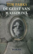 De geest van Massimina - Tim Parks (ISBN 9789029586931)