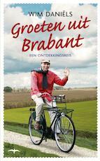 Groeten uit Brabant - Wim Daniëls (ISBN 9789400403161)